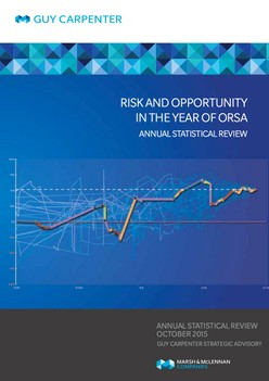 Annual statistical review  October 2015:  Risk and opportunity in the year of ORSA