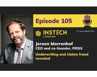 Podcast: Jeroen Morrenhof: CEO and co-founder, FRISS: Underwriting and claims fraud revealed