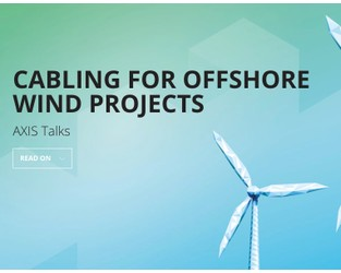 AXIS Talks: Cabling for Offshore wind Projects
