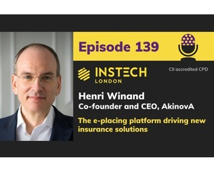 Henri Winand: Co-founder and CEO, AkinovA: The e-placing platform driving new insurance solutions
