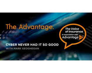 The Advantage - Cyber Never Had it so Good