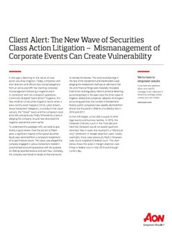 Client Alert: The New Wave of Securities Class Action Litigation – Mismanagement of Corporate Events Can Create Vulnerability