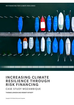 Increasing Climate Resilience Through Risk Financing: Case Study Mozambique