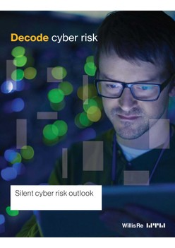 Decode Cyber Risk - Silent Cyber Risk Outlook