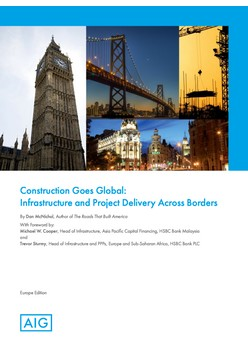 Construction Goes Global: Infrastructure and Project Delivery Across Borders