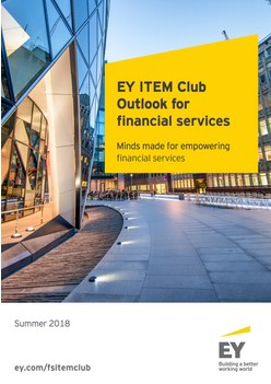 Report: EY ITEM Club - Outlook for financial services