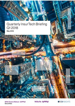 Quarterly InsurTech Briefing Q1 2018 - May 2018