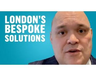 London's bespoke solutions