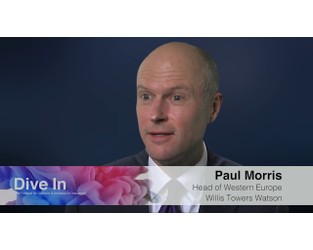Paul Morris, Head of Western Europe, Willis Towers Watson - Dive In
