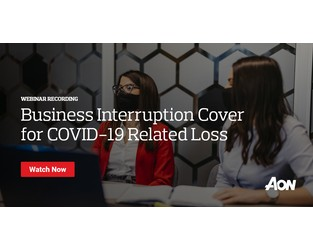 Webcast: Business Interruption Cover for COVID-19 Related Loss