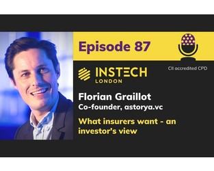 Podcast – Florian Graillot, C-founder, astorya.vc; What insurers want - an investor's view