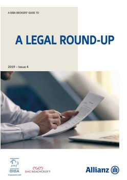 A BIBA Broker's Guide To A Legal Round-Up