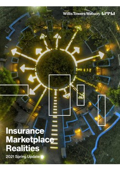 Insurance Marketplace Realities 2021 Spring Update