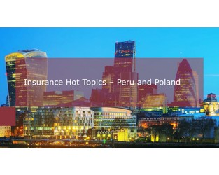 Video: Insurance Insights - Recent Developments in Peru and Poland