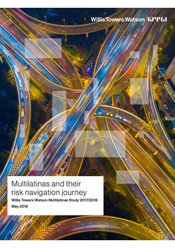 Multilatinas and their risk navigation journey: Willis Towers Watson Multilatinas Study 2017/2018