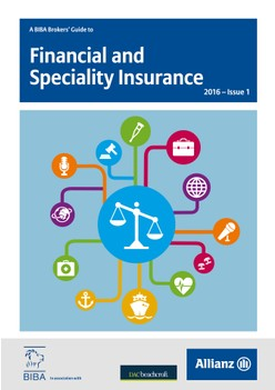 A BIBA Brokers' Guide to Financial and Speciality Insurance