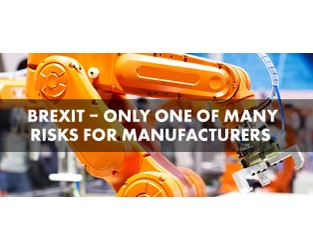 Brexit risk – only one of many for manufacturers?