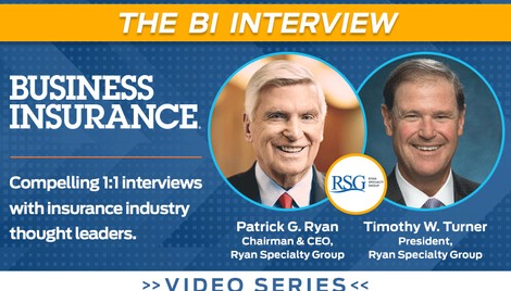 Video: The BI Interview with Patrick Ryan and Timothy Turner of Ryan Specialty Group - Business Insurance