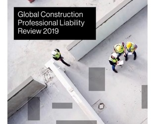 Global Construction Professional Liability Review 2019 Highlights