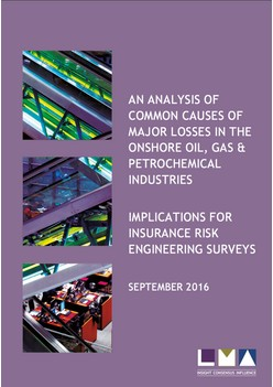 An analysis of common causes of major losses in the onshore oil, gas & petrochemical industries