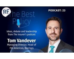 Tom Vandever on low interest rates, debt financing, IPO market and insurtech valuations: Part II