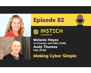 Podcast – Andy Thomas & Melanie Hayes, Co-Founders, Kynd, Making Cyber Simple