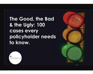 The Good, the Bad & the Ugly: 100 cases every policyholder needs to know. #8 (The Good). Thornton Springer v NEM Insurance Co Limited