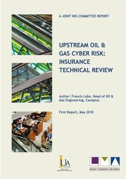 Report - Upstream Oil & Gas Cyber Risk:  Insurance Technical Review
