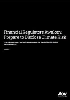 Financial Regulators Awaken: Prepare to Disclose Climate Risk