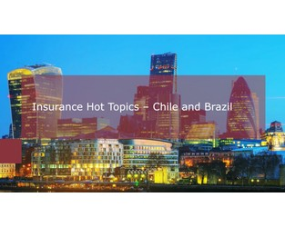 Video: Insurance Insights - Recent Developments in Brazil and Chile