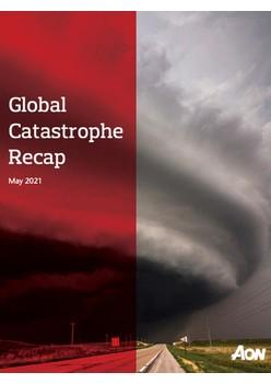 Global Catastrophe Recap - May 2021