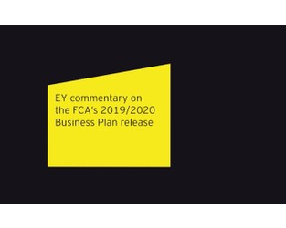 EY commentary on the FCA's 2019/2020 Business Plan release