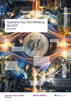 Report: Quarterly InsurTech Briefing Q4 2017 - The Sobering of InsurTech