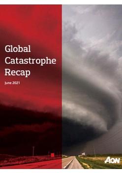 Global Catastrophe Recap - June 2021