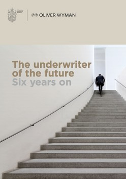 The Underwriter of the Future - Six Years On