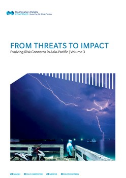 From Threats To Impact: Evolving Risk Concerns in Asia Pacific - Volume 3