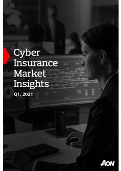Cyber Insurance Market Insights Q1, 2021