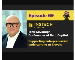 Podcast – John Cavanagh: Supporting entrepreneurial underwriting at Lloyd's