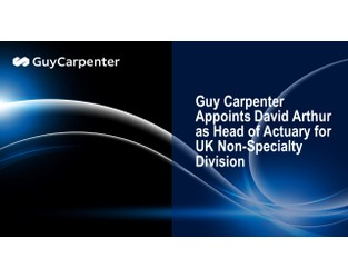 Guy Carpenter appoints Head Actuary for UK Non-Specialty Division
