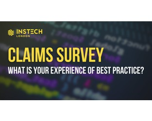 Claims survey - what is your experience of best practice?