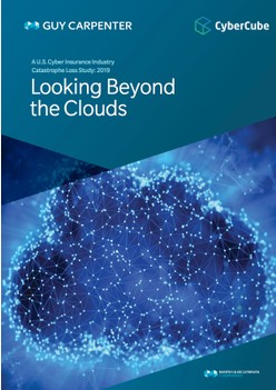 A U.S. Cyber Insurance Industry Catastrophe Loss Study 2019: Looking Beyond the Clouds