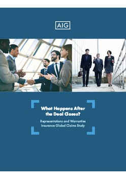 What Happens After  the Deal Closes? Representations and Warranties  Insurance Global Claims Study