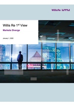 Willis Re 1st View January 2020: Markets Diverge