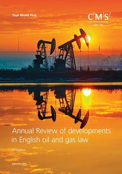 Annual Review of Developments in English Oil and Gas Law