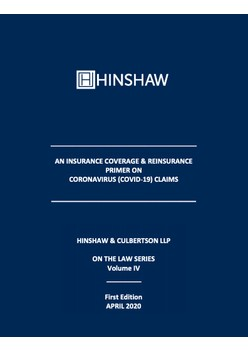 An Insurance Coverage & Reinsurance Primer On Coronavirus (COVID-19) Claims - Hinshaw