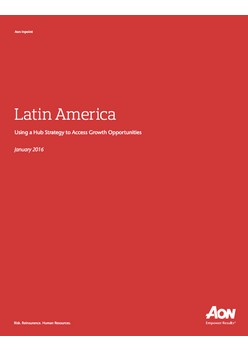 Latin America – Using a Hub Strategy to Access Growth Opportunities