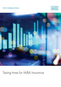 Report: Taxing times for M&A Insurance