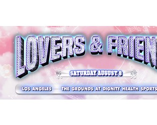 Los Angeles' Lovers & Friends Festival Rescheduled - Ticket News