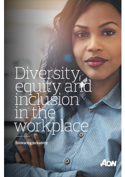Diversity, equity and inclusion in the workplace