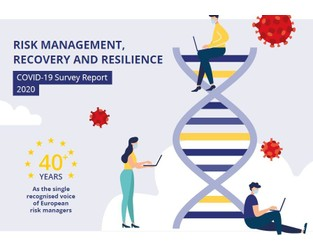 Risk management, Recovery and Resilience - COVID19 survey report: before the pandemic, during the crisis and outlook